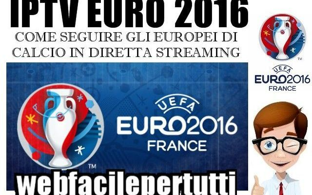 (Euro 2016) Dove e Come Vedere Gli Europei Di Calcio Gratis - Palinsesto e Dirette Live #euro #2016 #iptv #euro #2016.diretta #stream