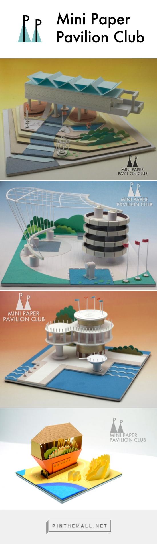 Mini Paper Pavilion Club...
