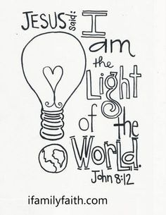 Image result for jesus is the light of the world coloring pages ...