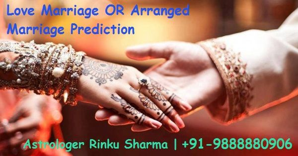 how to check love marriage or arrange marriage