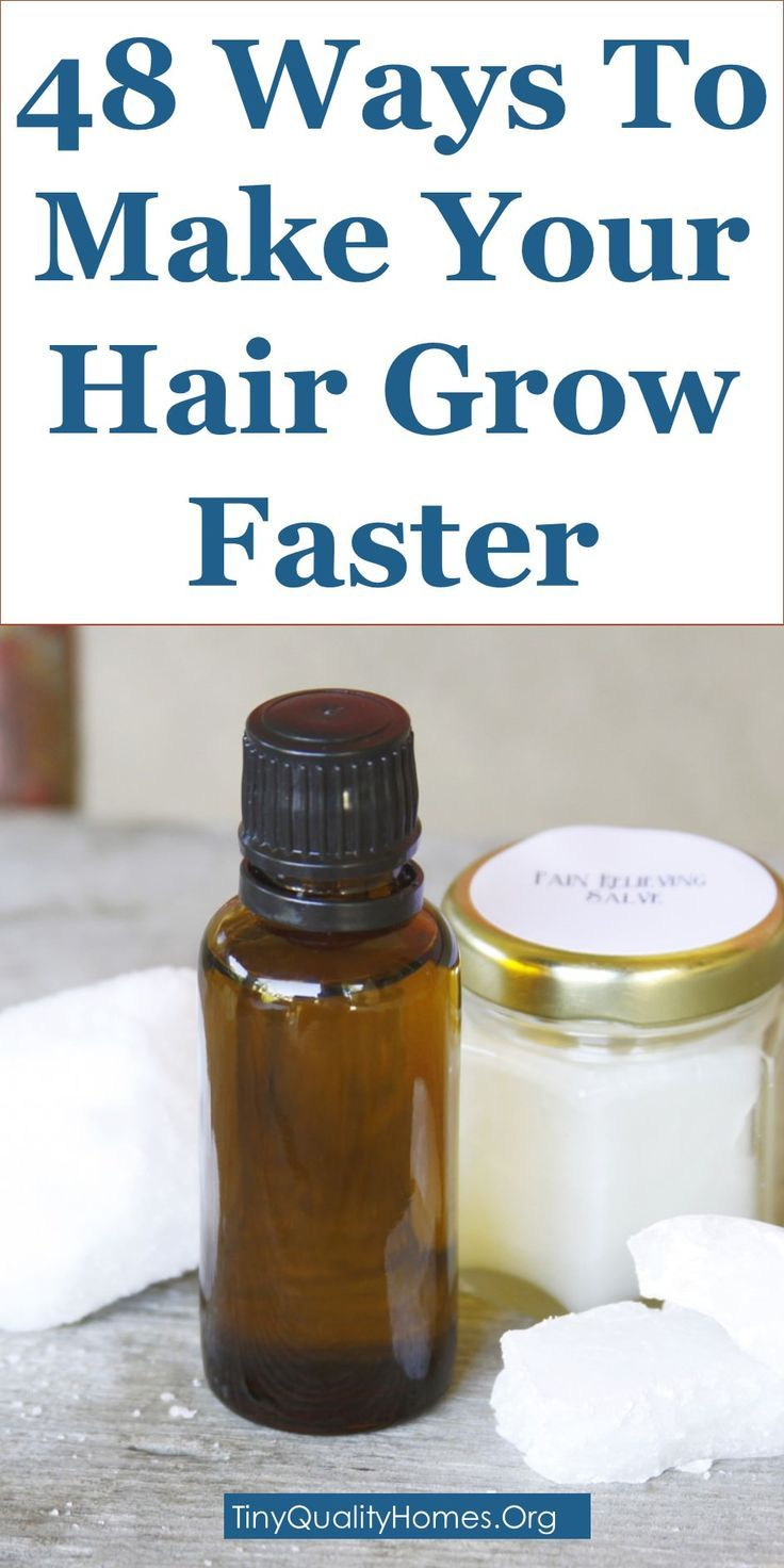 How To Make Your Hair Grow Faster 48 Natural Home