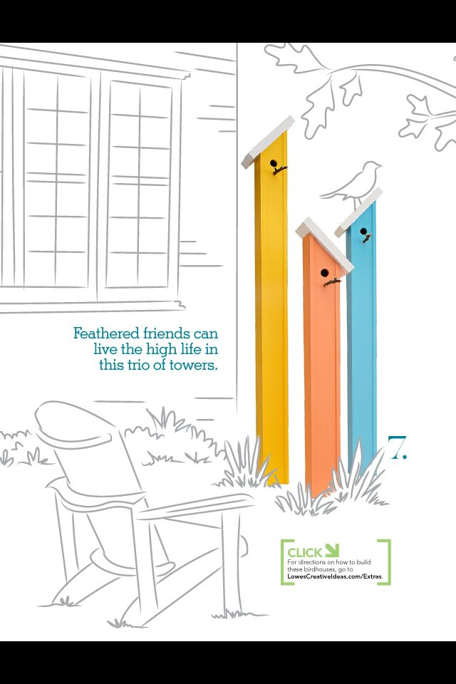 Great birdhouse idea from Lowe's Creative Ideas magazine!