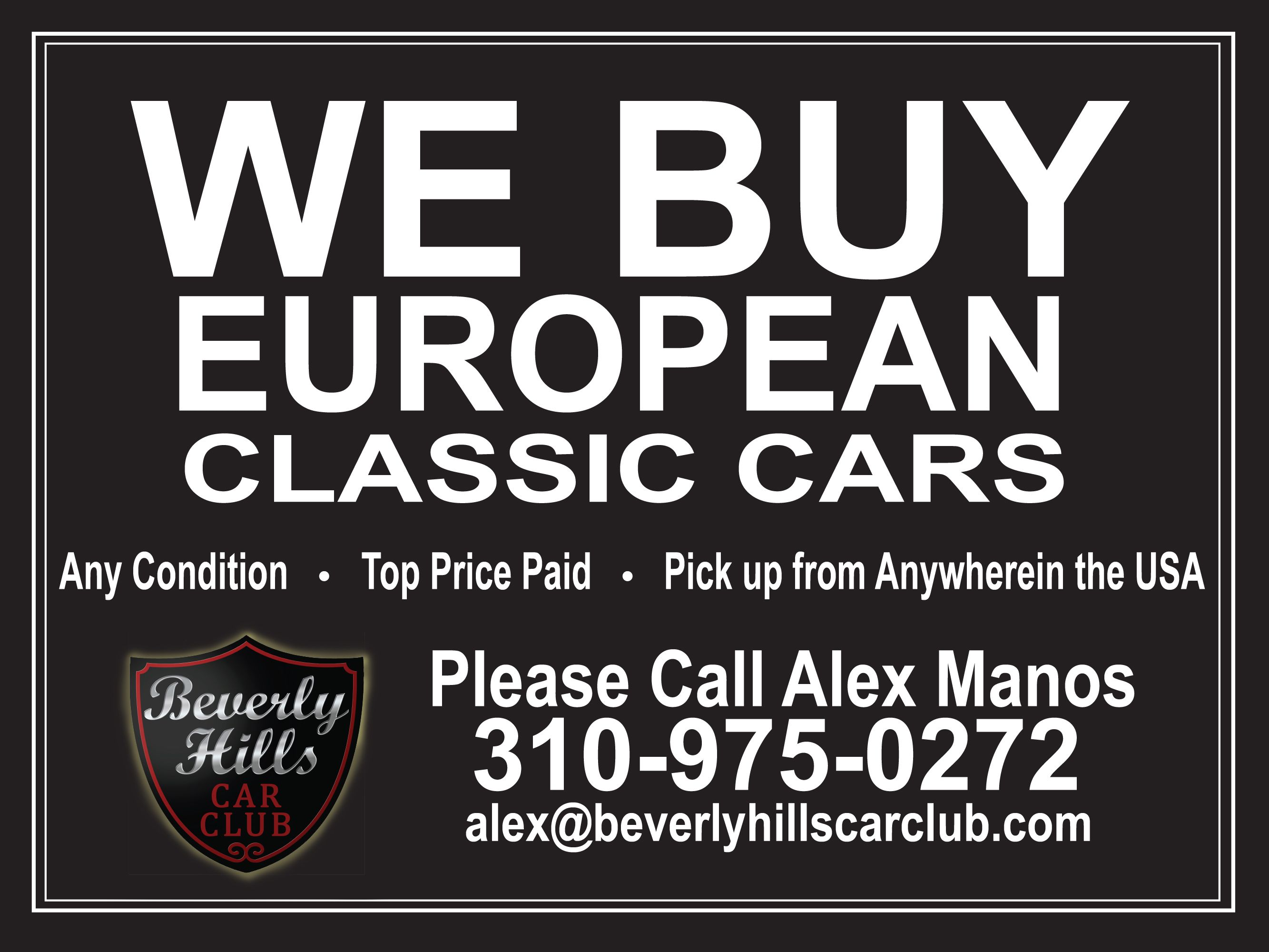 We Buy and Sell All European and American Classic Cars! We Buy Cars ...