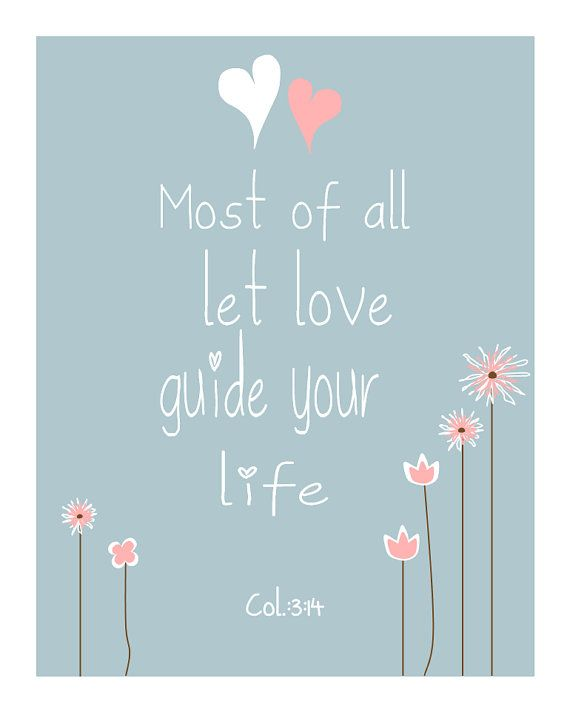 Most Of All Let Love Guide Your Life By 7 Wonders Design Teksten Woorden Tekst Citaten