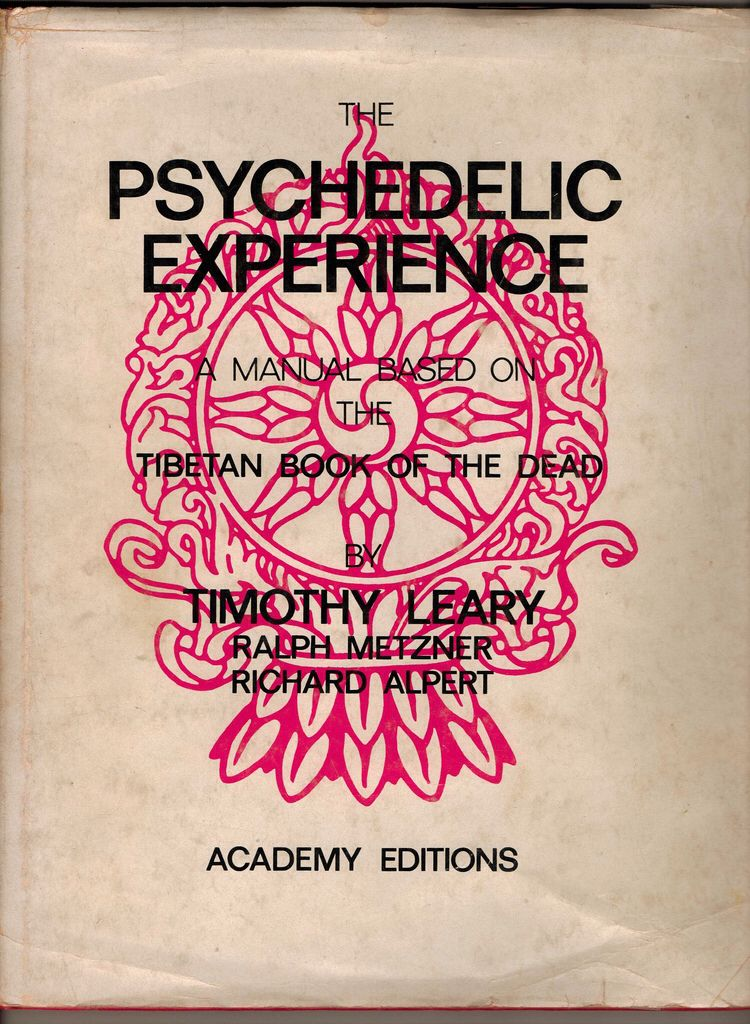 THE PSYCHEDELIC EXPERIENCE   Psychedelic experience, Psychedelic ...