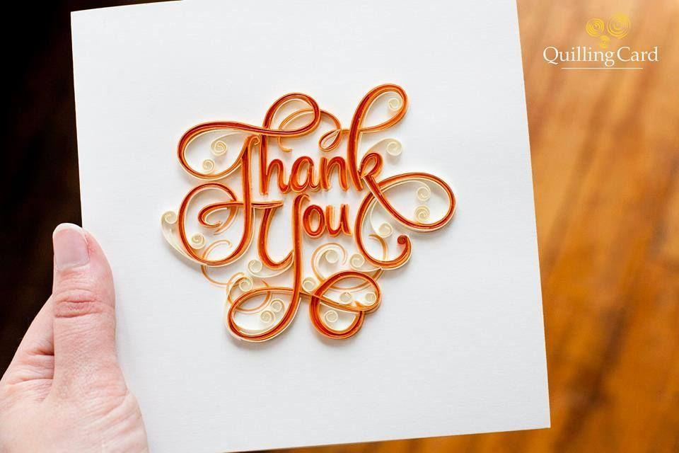 Thank You Card With Images Paper Quilling Cards