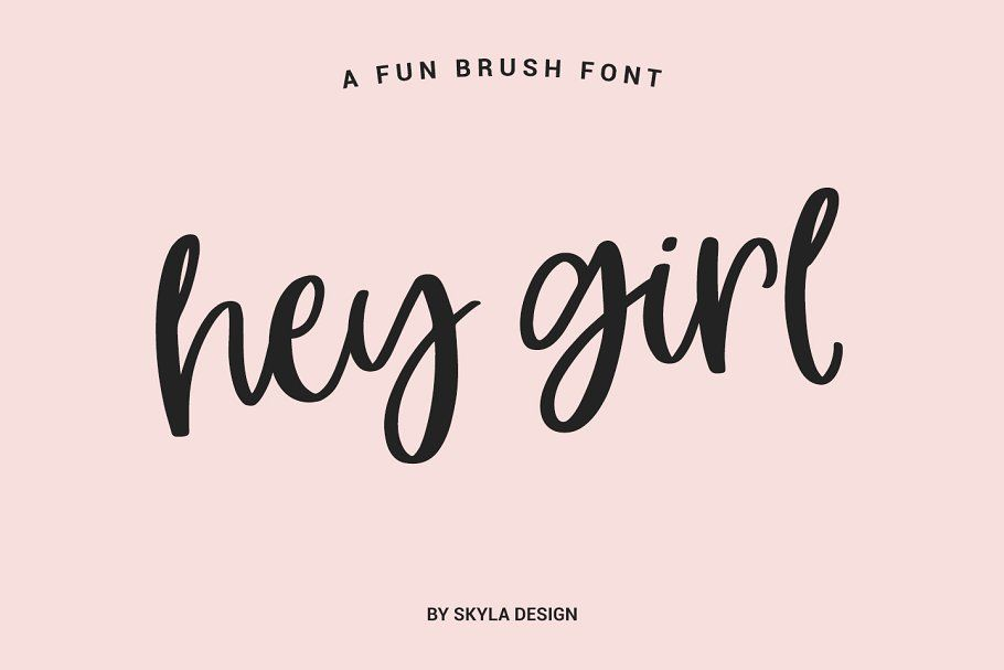 Hey Girl, a fun smooth brush font - Script Fonts | Creative