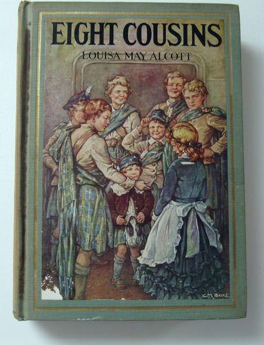 Vintage Eight Cousins 1931 Louisa May Alcott Clara M Burd Illustrations | eBay
