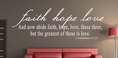 1 Corinthians 13 13 Faith Hope Bible Verse Wall Decal Quotes With Images Bible Verse Wall Decals Christian Wall Decals Inspirational Wall Decals