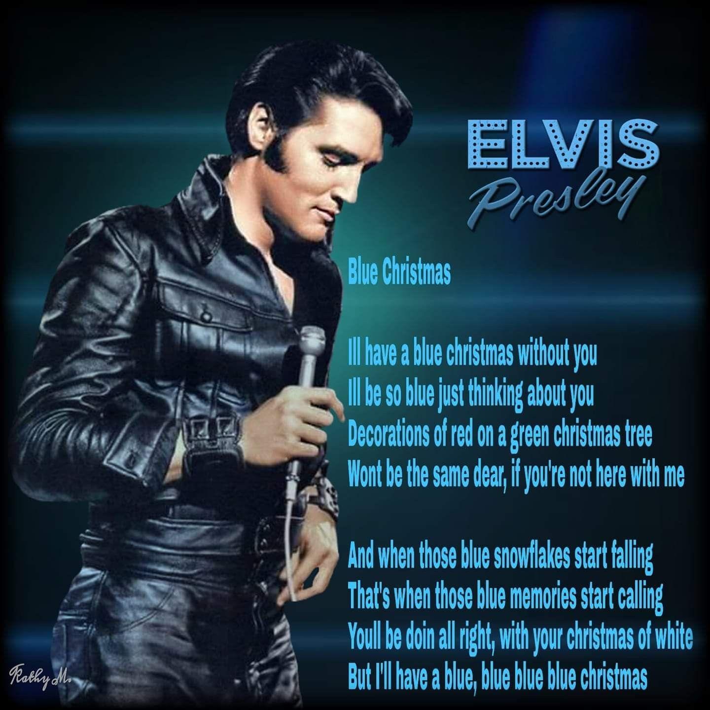 Elvis Presley Elvis Presley Elvis Quotes Elvis Presley Blue Christmas