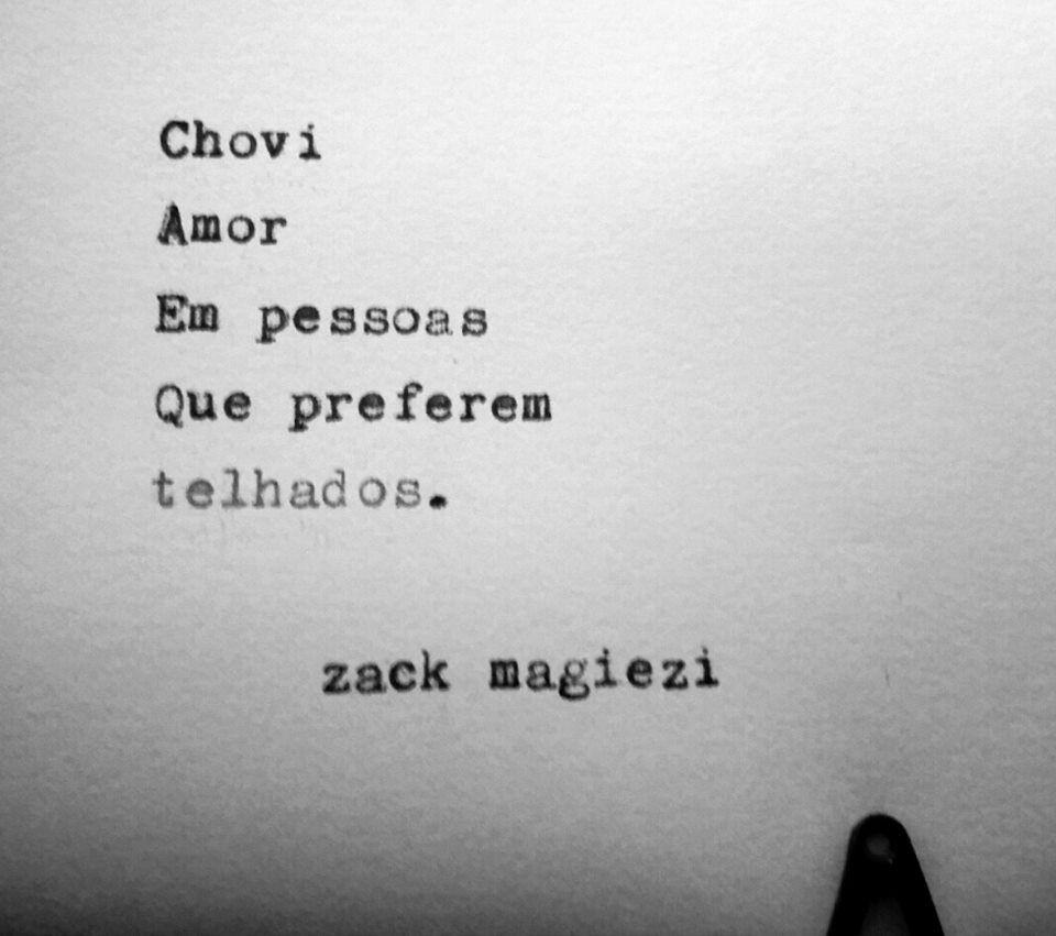 As Poesias De Zack Magiezi Citacoes Palavras Citacoes Frases