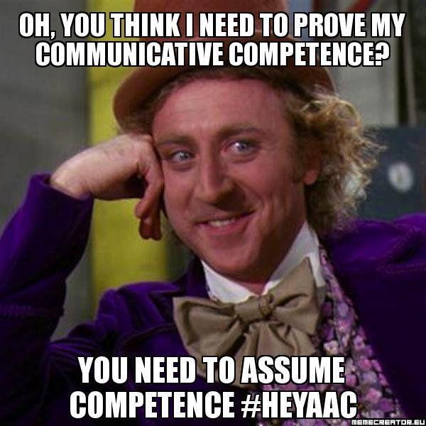 bfdacd819924e444e7e02f2f05e3b7b7 oh, you think i need to prove my communicative competence? you