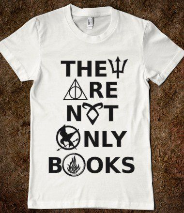 Ladies THEY ARE NOT ONLY BOOKS Tshirt Girls Hunger Games Divergent Hary Potter