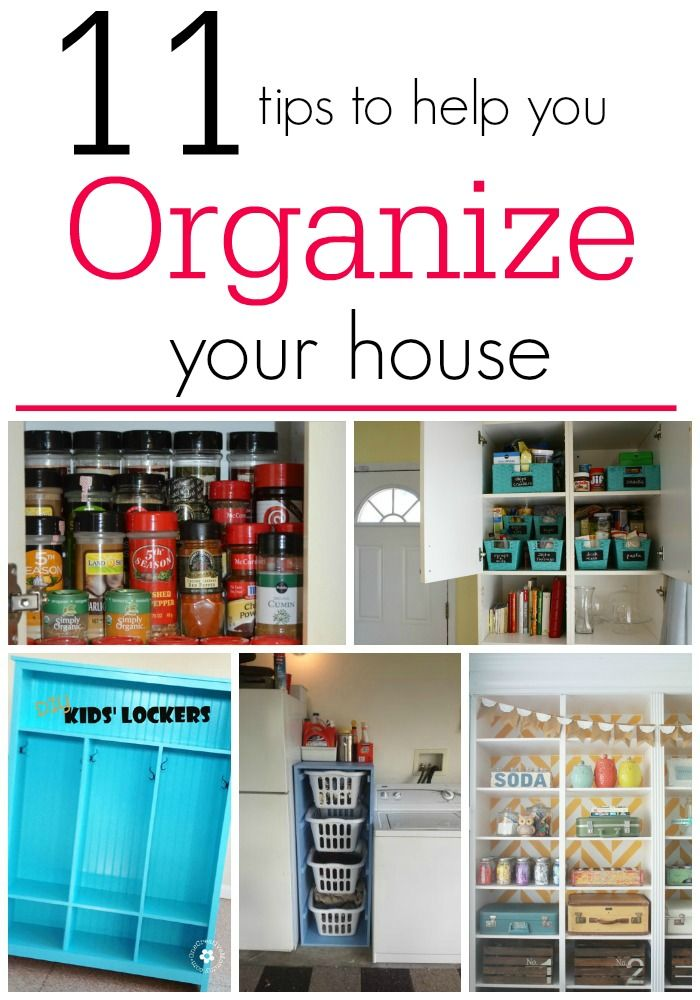 11 Tips To Help You Organize Your House Love These Ideas They Cover Every Room In The