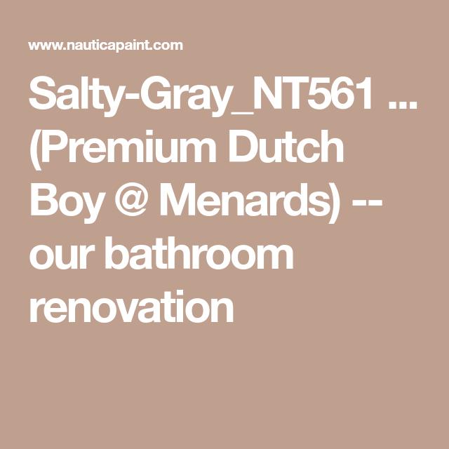 Our Bath wall SaltyGray_NT561 (Premium Dutch Boy