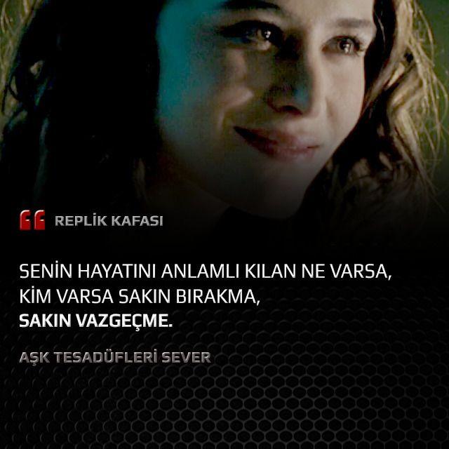 Aşk Tesadüfleri Sever Filminden Replik Film Sinema Yerli