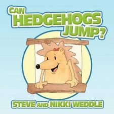 NEW Can Hedgehogs Jump? by Steve And Nikki Weddle BOOK (Paperback / softback)