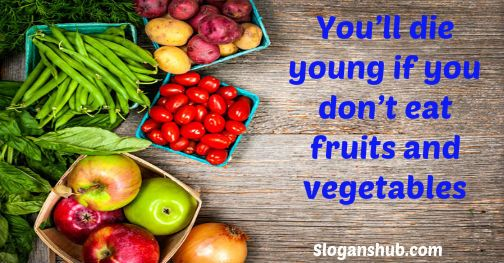 37 Catchy Fruits And Vegetables Slogans Whole Food Recipes Baby Food Recipes Organic Recipes