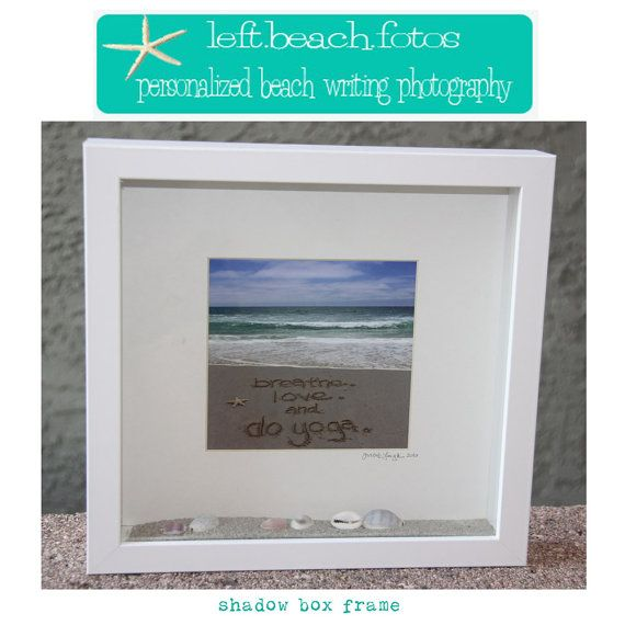 Shadow Box Frame Personalized Beach Writing by leftbeachfotos ...