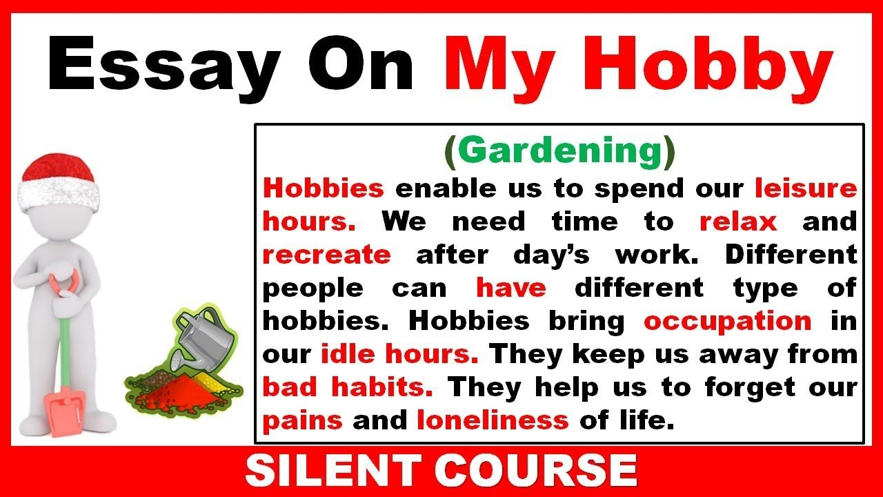 bfdcbb0307ac534fc564bcfa473e1b26 - Simple Essay On My Hobby Gardening