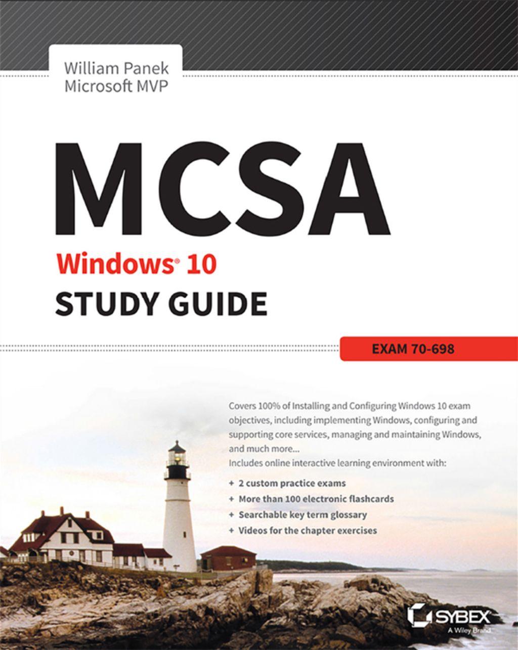 MCSA Windows 10 Study Guide Exam 70698 (eBook) Study