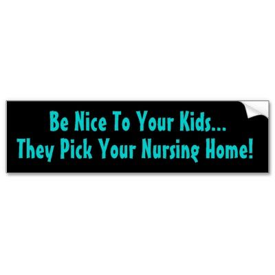 Humorous old age bumper sticker