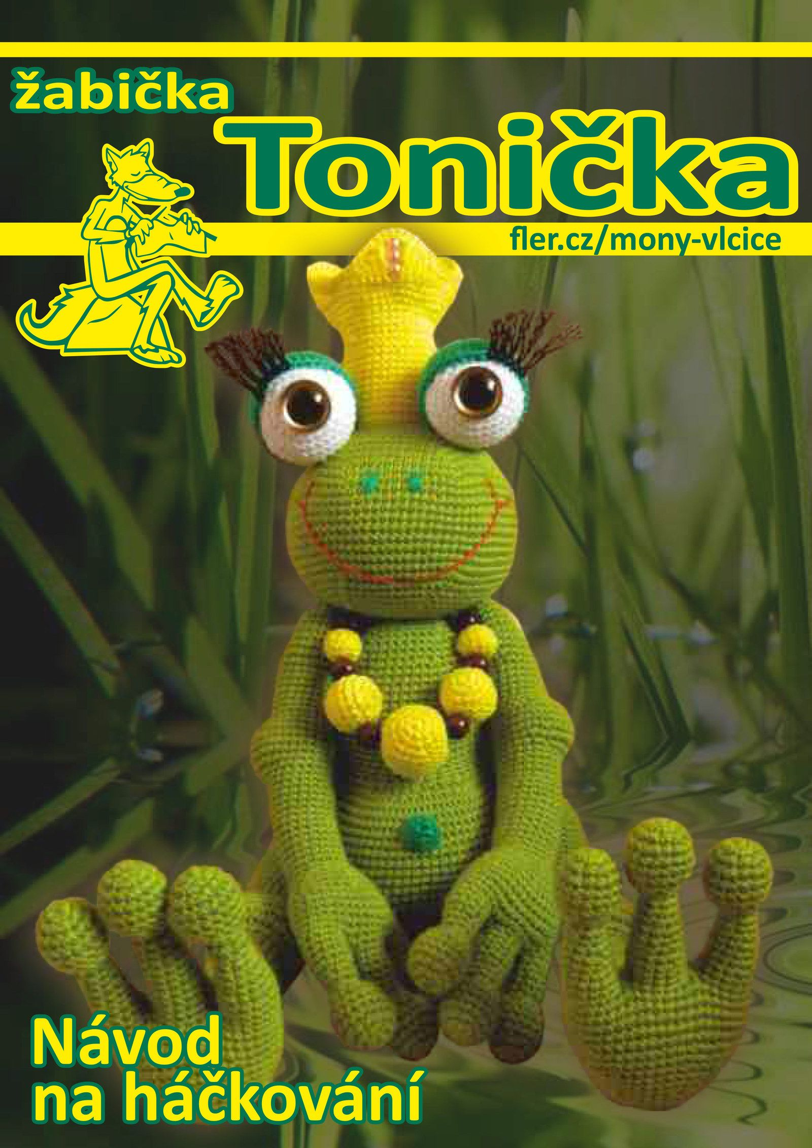 Háčkovaná žabička Tonička - návod   crochet   Pinterest   Häkeln