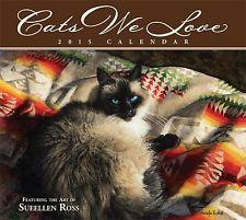 Cats We Love 2015 Deluxe Wall Calendar by Sueellen Ross