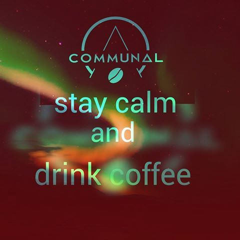 Stay calm and drink coffee :)