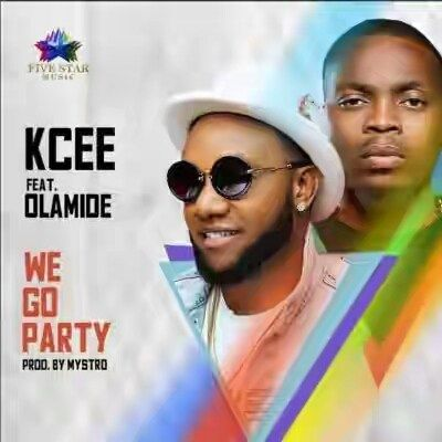 DOWNLOAD AUDIO] Kcee ft  Olamide - We Go Party | Gist