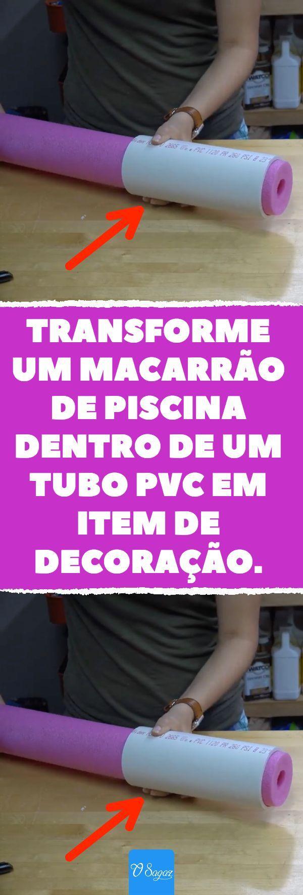Transforme Um Macarr U00e3o De Piscina Dentro De Um Tubo Pvc Em Item De Decora U00e7 U00e3o       Decora U00e7 U00e3o