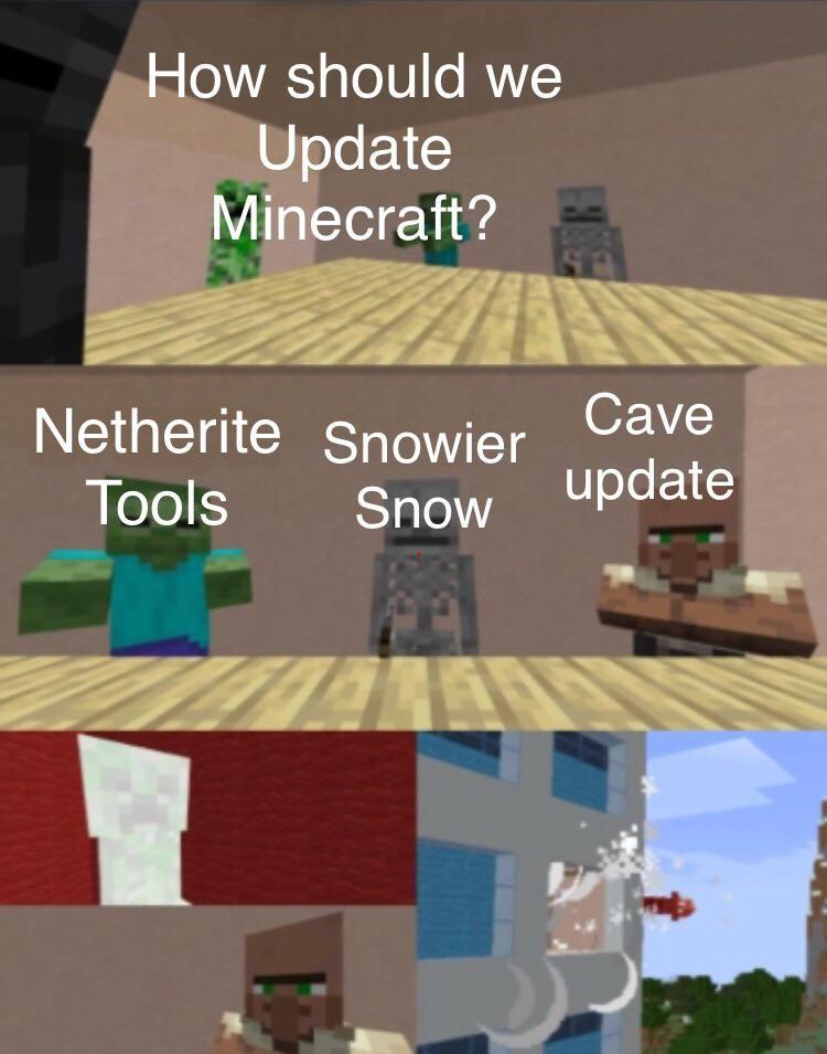 Updating Minecraft Be Like In 2020 Minecraft Memes Minecraft Creations Minecraft