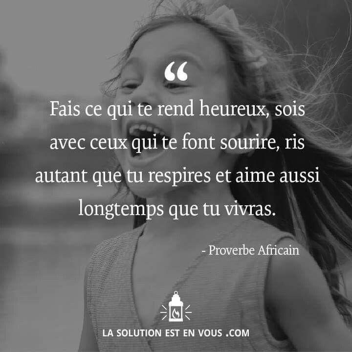 Joie Bonheur Amour Citation Te Faire Sourire Et Proverbes