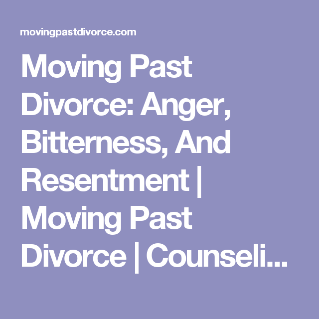 Moving past divorce