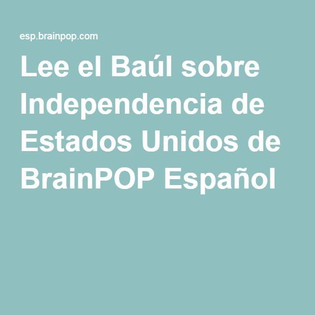 Lee el Baúl sobre Independencia de Estados Unidos de BrainPOP Español
