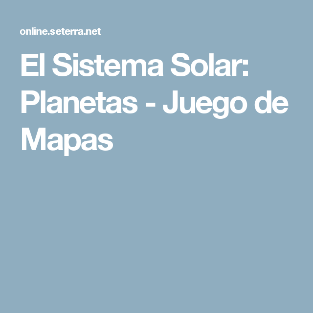 El Sistema Solar Planetas  Juego de Mapas  FP BASICA SOCIAIS