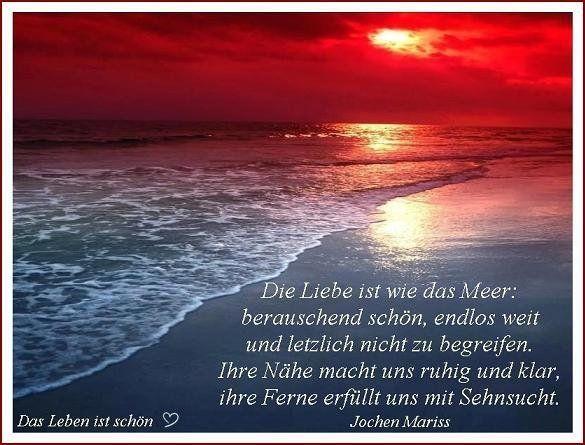 Die Liebe Ist Wie Das Meer Jpg Weisheiten Spruche Spruche Weisheiten