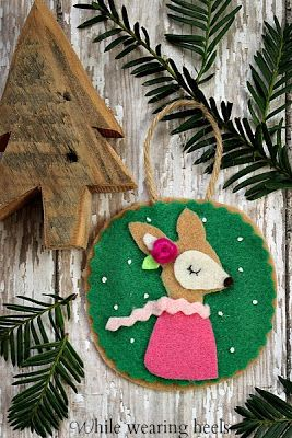While Wearing Heels Felt Woodland Ornament Tutorials Felt Christmas Ornaments Woodland Ornaments Felt Christmas
