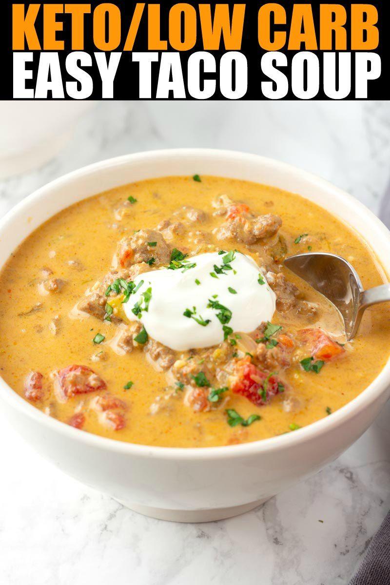 Easy Taco Soup Low Carb Keto Low Calorie Soup Low Carb Soup Recipes Soup Recipes