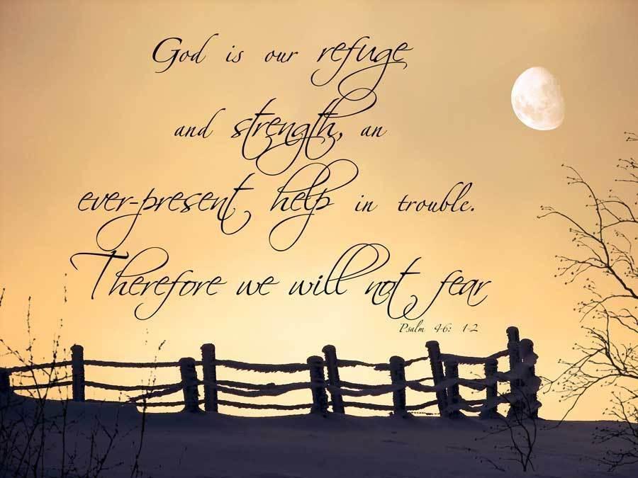 images for psalm 46:1 | Psalm-46-1-2.jpg | Faith | Pinterest ...