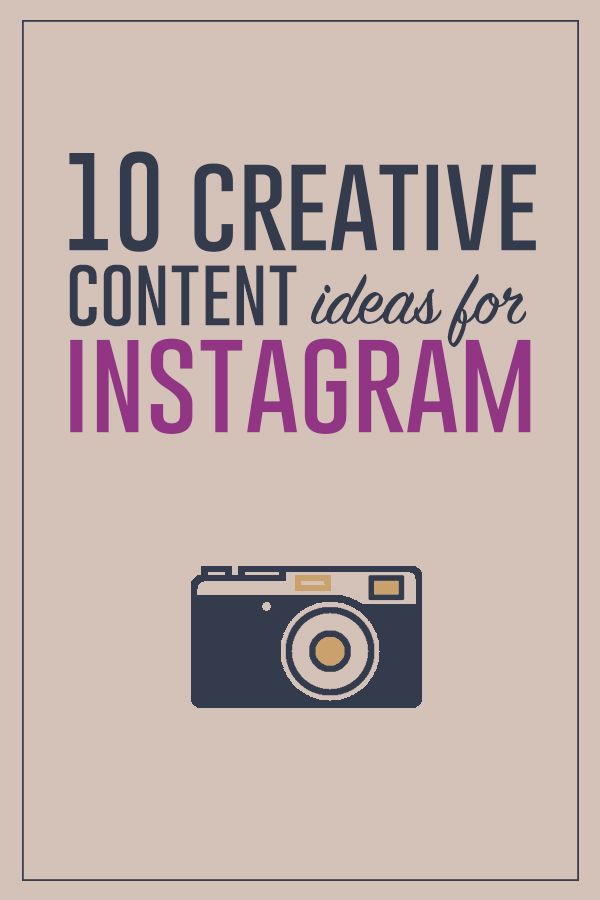 What should you post on Instagram | 10 Ideas for Creating ...