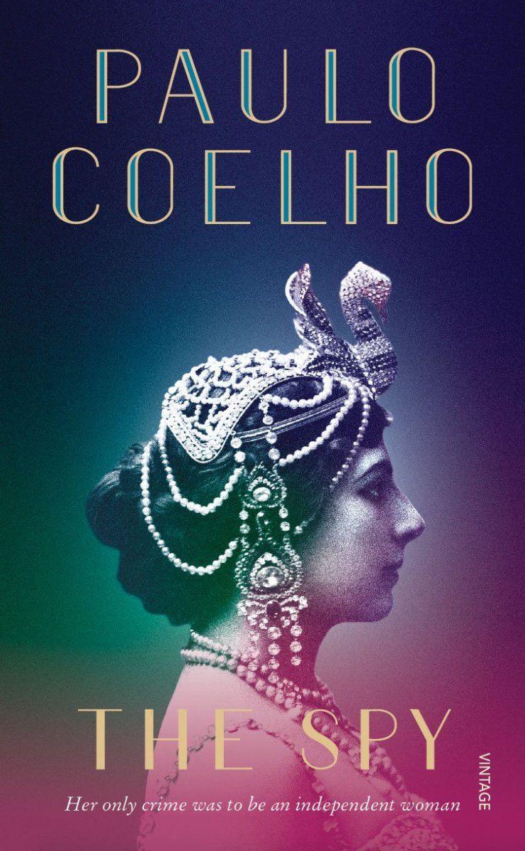 The Spy by Paulo Coelho Book Review Paulo coelho books