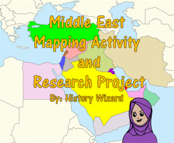 Middle East Mapping Activity and Research Project 2 Lesson Plans