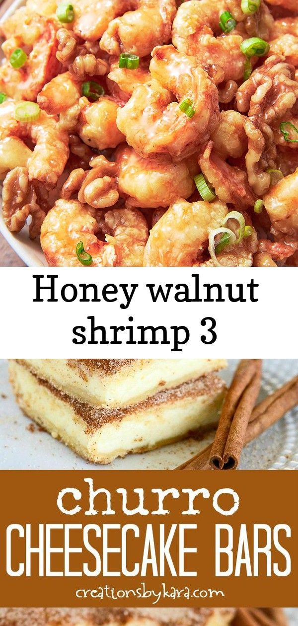 Honey walnut shrimp 3 #churrocheesecakebars