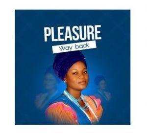 ALBUM Pleasure – Way Back