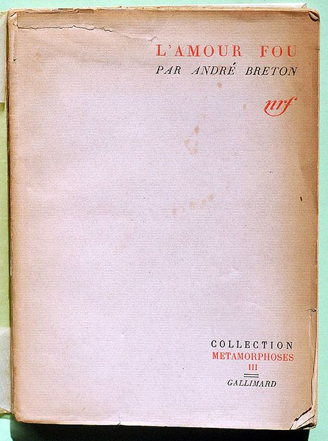 Andre Breton L Amour Fou Words Book Projects Book Worth Reading