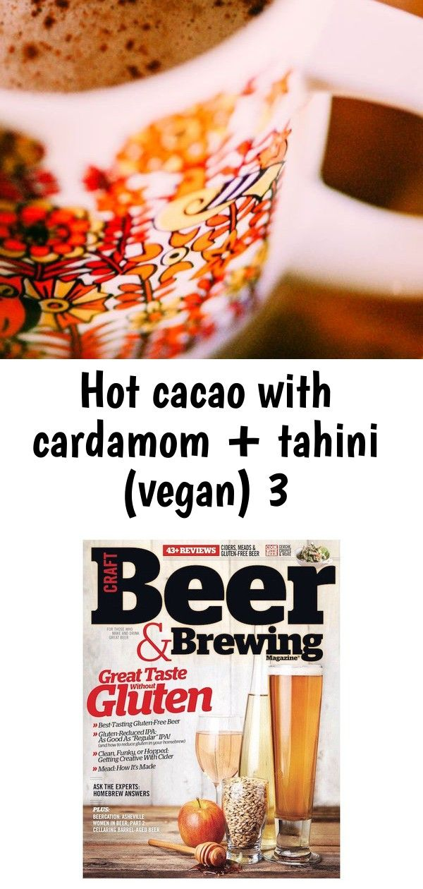 Hot cacao with cardamom  tahini vegan 3 A warm healthy tasty comforting and nourishing take on hot chocolate This hot cacao recipe is vegan glutenfree and full of hearthe...