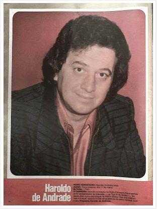 morreu - Haroldo de Andrade - radialista - foi líder de audiência com seu programa nas manhãs da RADIO GLOBO - de 9 ao meio dia - criando os DEBATES POPULARES