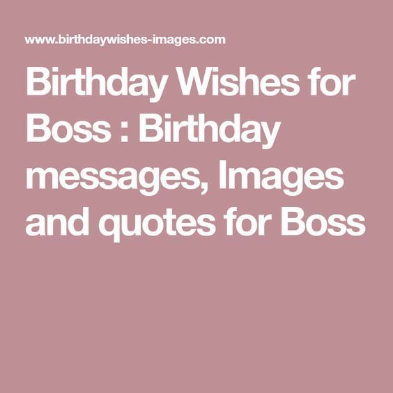 Happy Birthday Wishes For Boss #birthdayquotesforboss Birthday Wishes for Boss : Birthday messages, Images and quotes for Boss #birthdayquotesforboss Happy Birthday Wishes For Boss #birthdayquotesforboss Birthday Wishes for Boss : Birthday messages, Images and quotes for Boss #birthdayquotesforboss