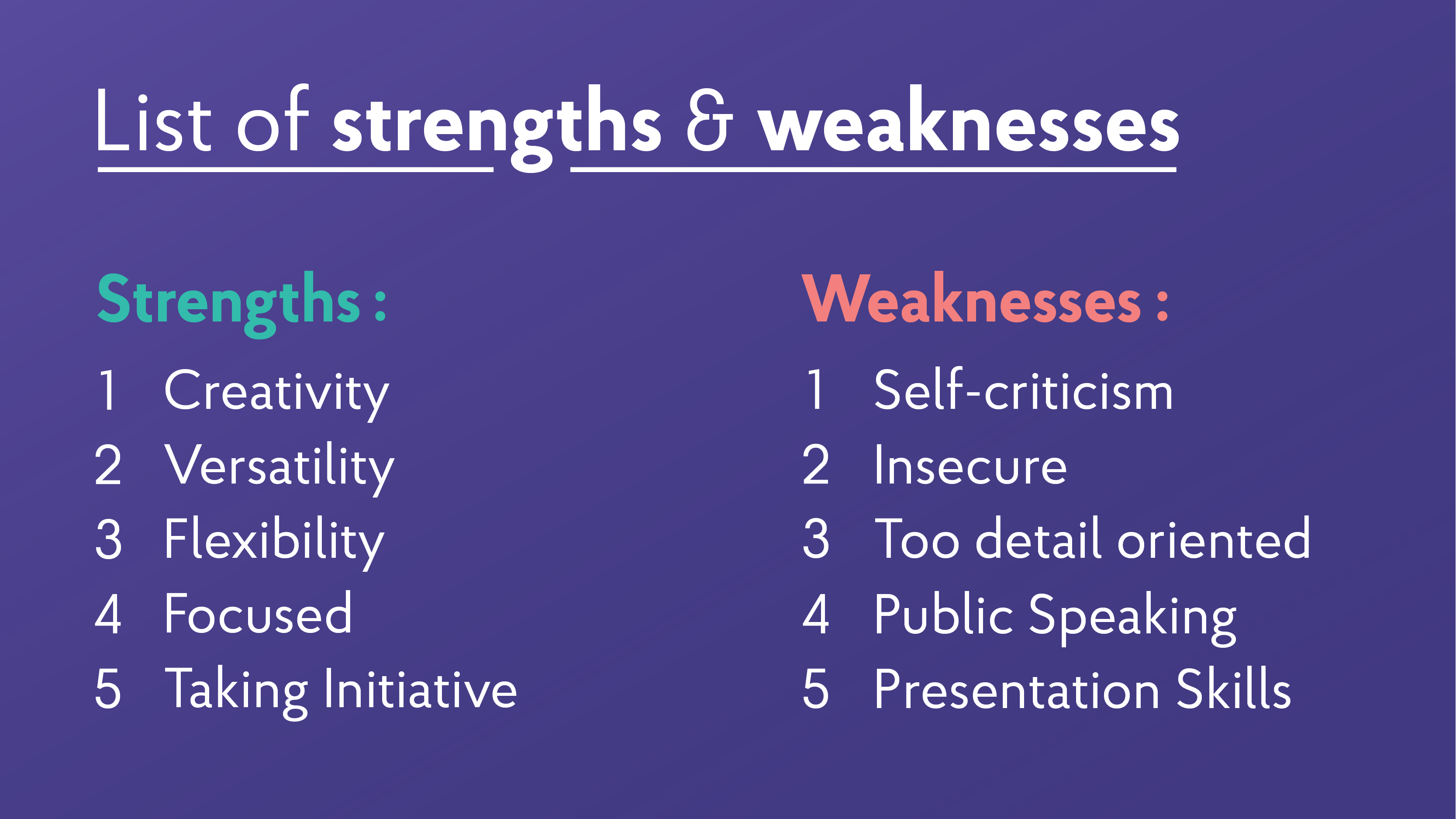 22 Strengths And Weaknesses For Job Interviews Best